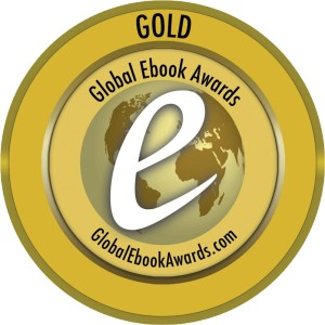A 2014 Global Ebook Awards GOLD Winner for Best Non-fiction Self-help Ebook.